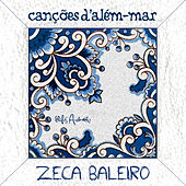 Canções D' Além Mar de Zeca Baleiro