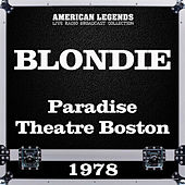 Paradise Theatre Boston 1978 (Live) de Blondie