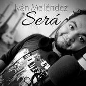 Será de Iván Meléndez