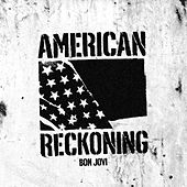 American Reckoning by Bon Jovi