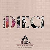 Dieci (3 Album in 1) by Le Muse del Mediterraneo