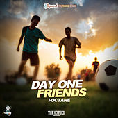 Day One Friend de I-Octane