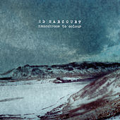 Monochrome To Colour de Ed Harcourt
