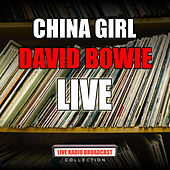 China Girl (Live) de David Bowie