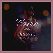 Fame 2020 by DiDs Music