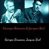 Georges Brassens & Jacques Brel (All Tracks Remastered) von Jacques Brel Georges Brassens