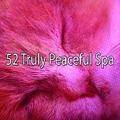 52 Truly Peaceful Spa by Ocean Sounds Collection (1)
