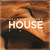Melodic & Deep House 2020 de Various Artists