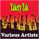 Yakety Yak by Various Artists