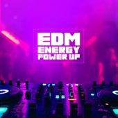 EDM Energy Power Up de Various Artists