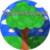 28 School Time Nursery Rhymes by Canciones Infantiles