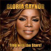 Sing With the Stars! de Gloria Gaynor
