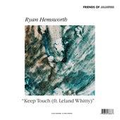Keep Touch (ft. Leland Whitty) di Ryan Hemsworth