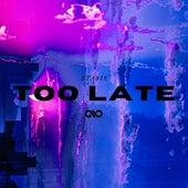 Too Late von Stasis (Techno)