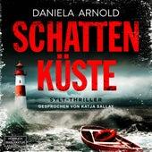 Schattenküste (ungekürzt) von Daniela Arnold