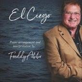 El Ciego by Freddy Abbo