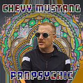 Panpsychic by Chevy Mustang