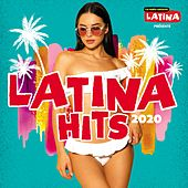 Latina Hits 2020 de Various Artists
