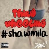 Third Wheeling #Shawmila von Dave