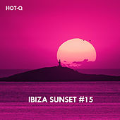 Ibiza Sunset, Vol. 15 de Hot Q