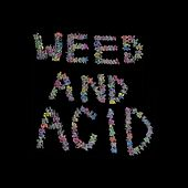 Weed and Acid de James Johnson
