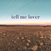 Tell Me Lover by Mo Safren