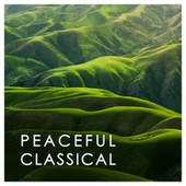 Mozart: Peaceful Classical by Wolfgang Amadeus Mozart