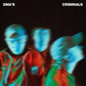 Criminals de DMA's