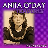 Tenderly (Remastered) by Anita O'Day