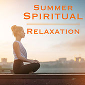 Summer Spiritual Relaxation by Various Artists