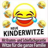 Neue Kinderwitze mit Krumm- und Schieflachgarantie - Witze für die ganze Familie von Witze Erzähler TA