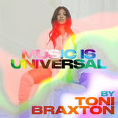 Music is Universal: PRIDE by Toni Braxton de Various Artists