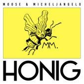 Honig by Moose