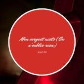 Men vergeet niets (On n'oublie rien) von Jacques Brel