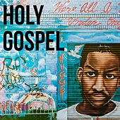 Holy Gospel de Mahalia Jackson, Sister Rosetta Tharpe, Marie Knight, Big Bill Broonzy, Wynona Carr, The Jubalaires, Southern Sons, Mother McCollum, Blind Roosevelt Graves Brothers, The Dixie Hummingbirds, Reverend Anderson Johnson, The Jordanaires, Charioteers
