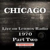 Live on Lennox Radio 1970 Part Two (Live) de Chicago