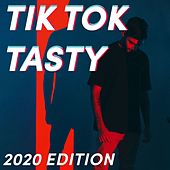 Tik Tok Tasty - 2020 Edition de Various Artists