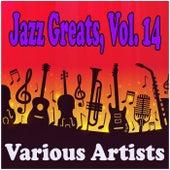 Jazz Greats, Vol. 14 de Various Artists