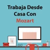 Trabaja Desde Casa Con Mozart de W.A.Mozart