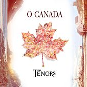 O Canada by The Tenors