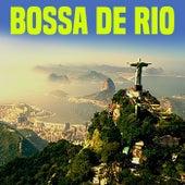 Bossa de Rio (La mejor música de Bossa Nova de Río en Brasil) von Various Artists