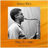 Swing 39 / Vamp (All Tracks Remastered) de Barney Wilen