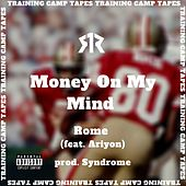 Money on My Mind (feat. Ariyon) de Rome
