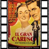 El Gran Caruso (Original Soundtrack) by Enrico Caruso