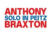 Solo in Peitz by Anthony Braxton