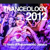Tranceology 2012 - 10 Years of Recoverworld de Various Artists