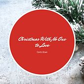 Christmas With No One to Love von Charles Brown