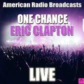 One Chance (Live) von Eric Clapton