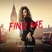 Find Me (MalYar Remix) by Assol'