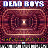 Search And Rescue (Live) von Dead Boys